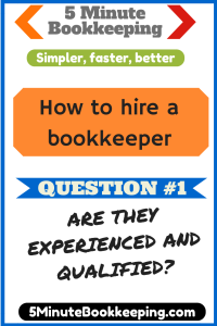 How to hire a bookkeeper_Are they experienced and qualified?