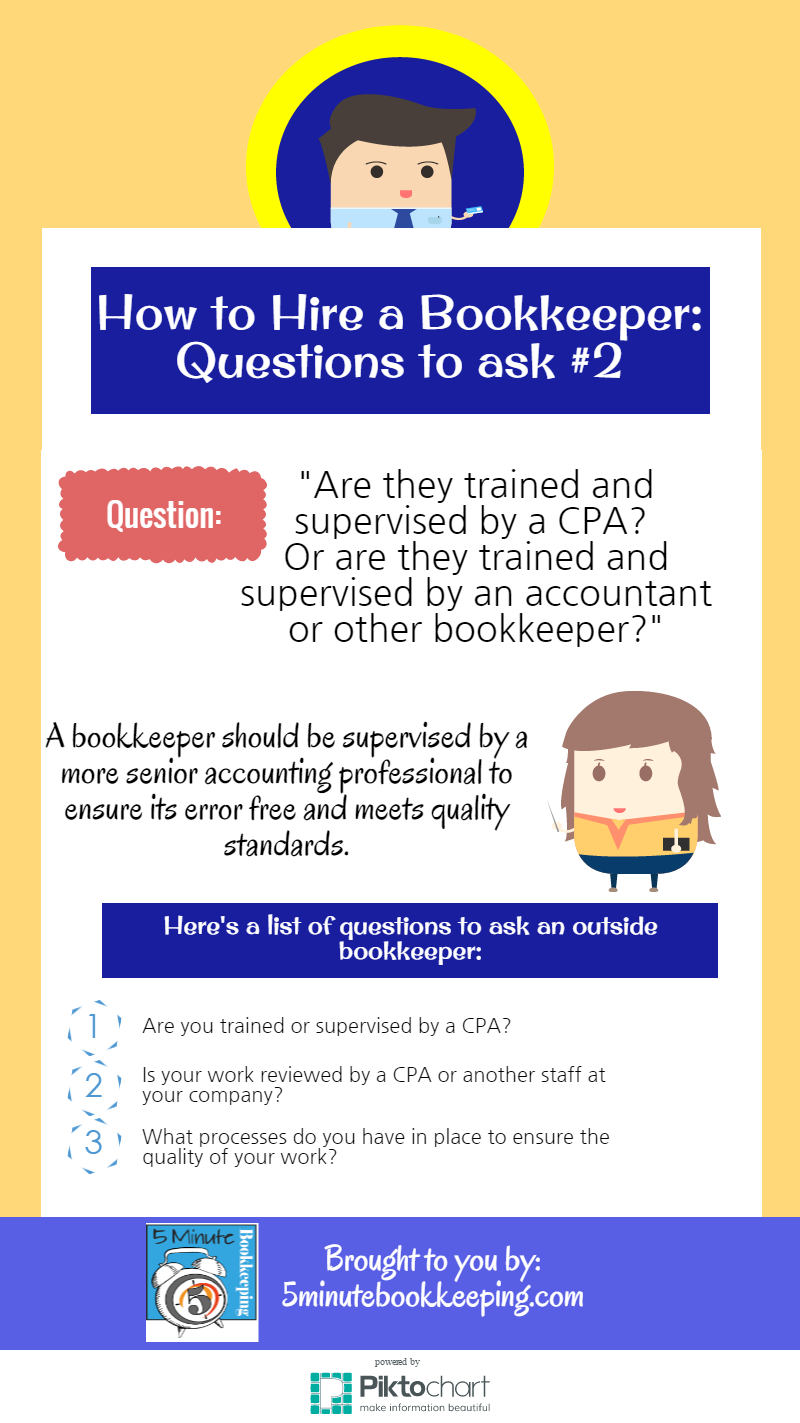how to hire a bookkeeper are they trained and supervised how to hire a bookkeeper questions to ask are they trained by a cpa