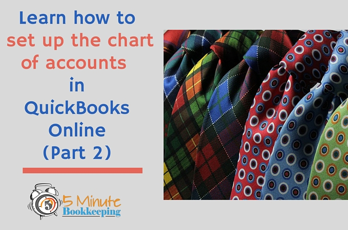 How to set up the chart of accounts - Part 2