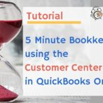 5 Minute Bookkeeping using the Customer Center in QuickBooks Online