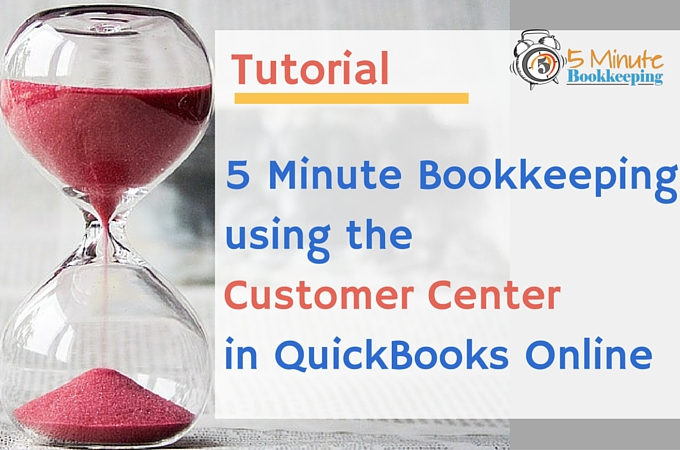 5 Minute Bookkeeping using the customer center in QBO