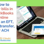 How to Pay Bills in QuickBooks Online with an EFT, Wire transfer or ACH