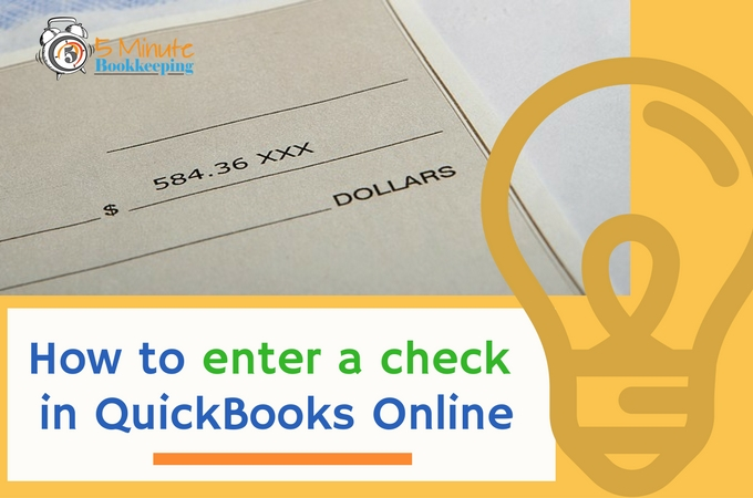 how-to-enter-a-check-in-quickbooks-online
