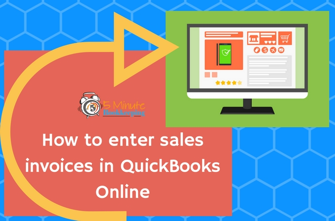 how-to-enter-invoices-in-quickbooks-online