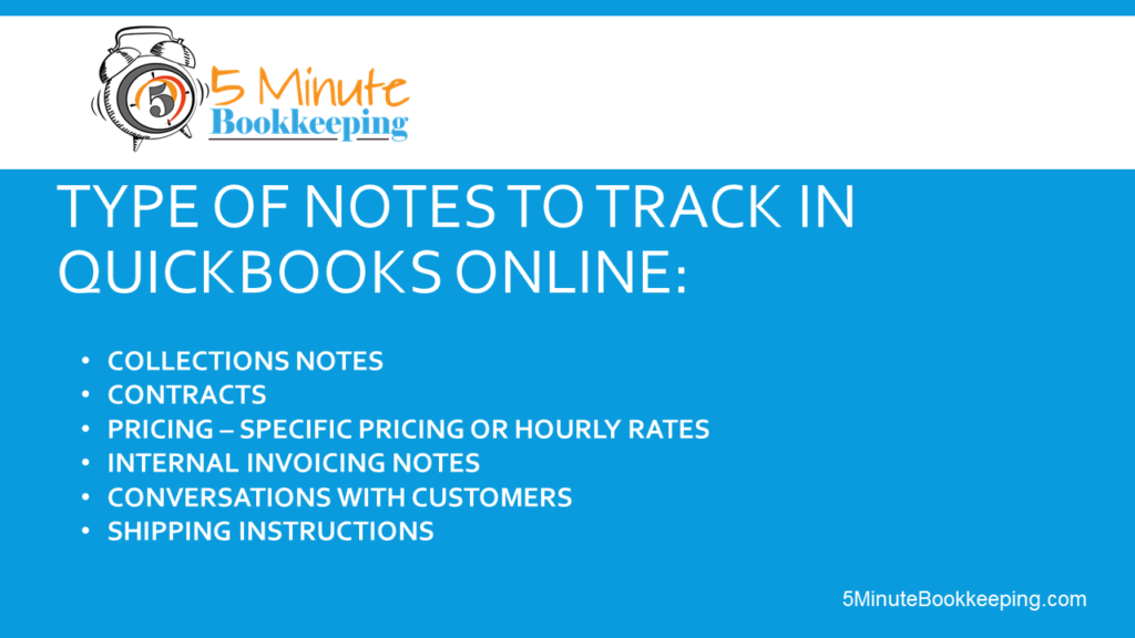 How to use customer notes in QuickBooks Online