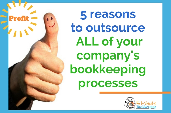 5-reasons-to-outsource-all-of-your-companys-bookkeeping