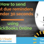 How to send past due reminders in under 30 seconds using QuickBooks Online
