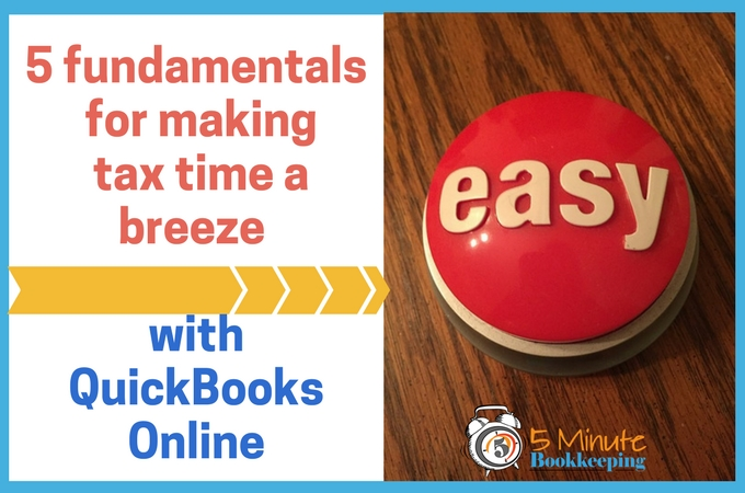 C:\Users\Veronica Wasek2\Downloads\5 Fundamentals for making tax time a breeze with QuickBooks Online.jpg