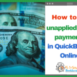 How to fix unapplied cash payments in QuickBooks Online