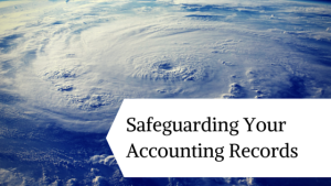Safeguarding your small business accounting records in case of a hurricane