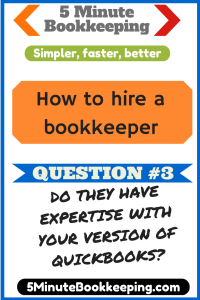 How to hire a bookkeeper: Questions to ask – Question #3