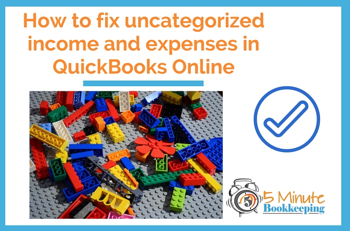 Uncategorized income and expenses in QBO