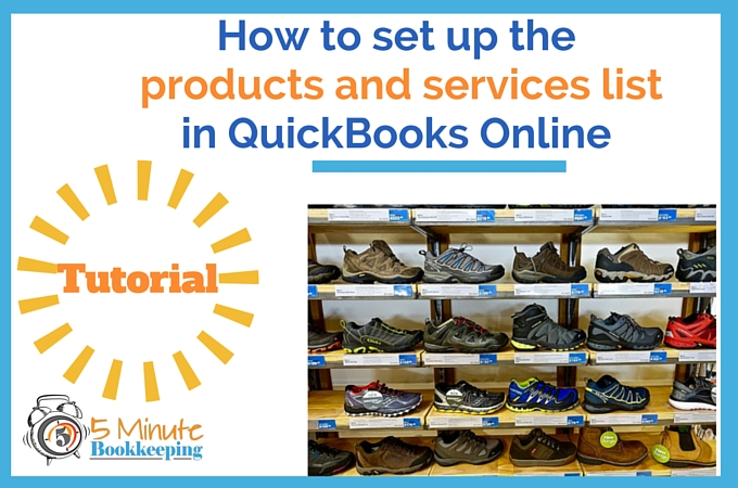How to set up the products and services list in QBO