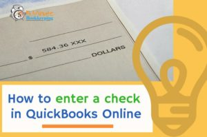 How to Enter a Check in QuickBooks Online
