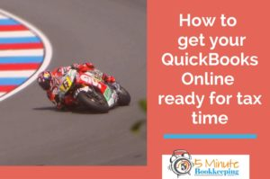 How to get your QuickBooks Online ready for tax time