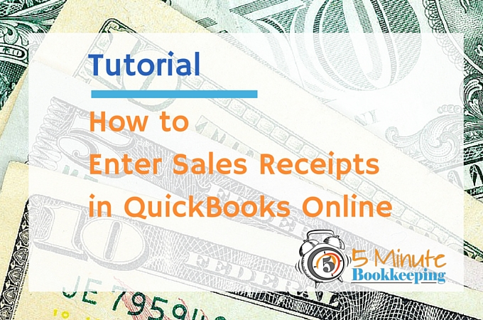 How to enter sales receipts in QuickBooks Online