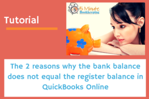 Why the Bank Balance Does Not Equal the Register Balance in QBO