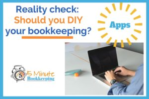 Reality Check – should you DIY your bookkeeping?