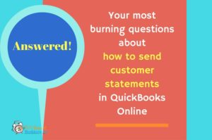 Answered: Your most burning questions about sending customer statements in QuickBooks Online
