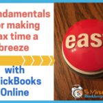 5 fundamentals for making tax time a breeze with Quickbooks Online