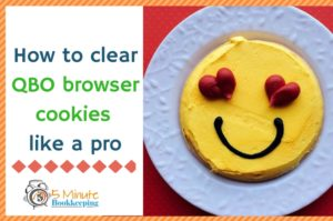 How to clear QuickBooks Online browser cookies like a pro