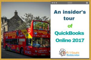 An insider's tour of QuickBooks Online 2017
