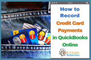 How to record credit card payments in QuickBooks Online