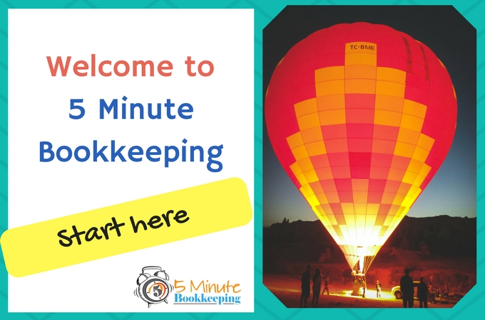 Welcome to 5 Minute Bookkeeping start here
